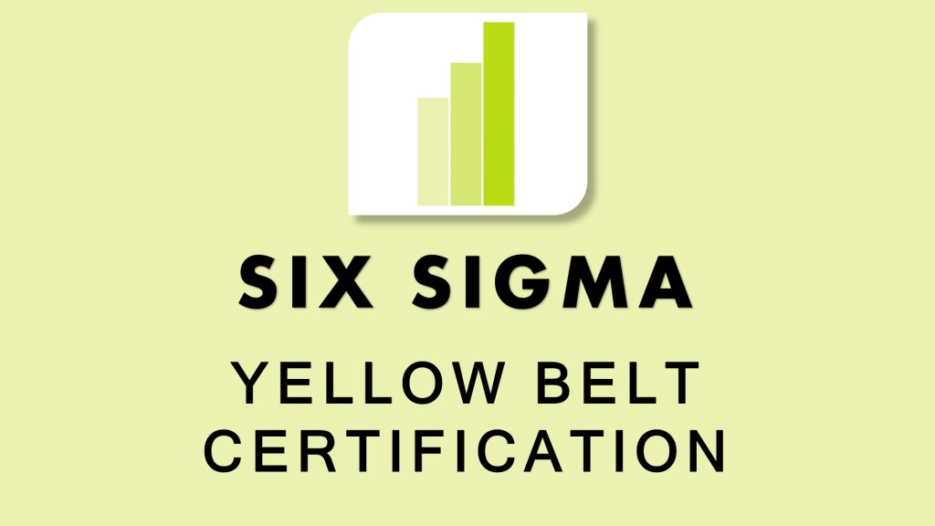 Six Sigma Yellow Belt Training Course and Certification